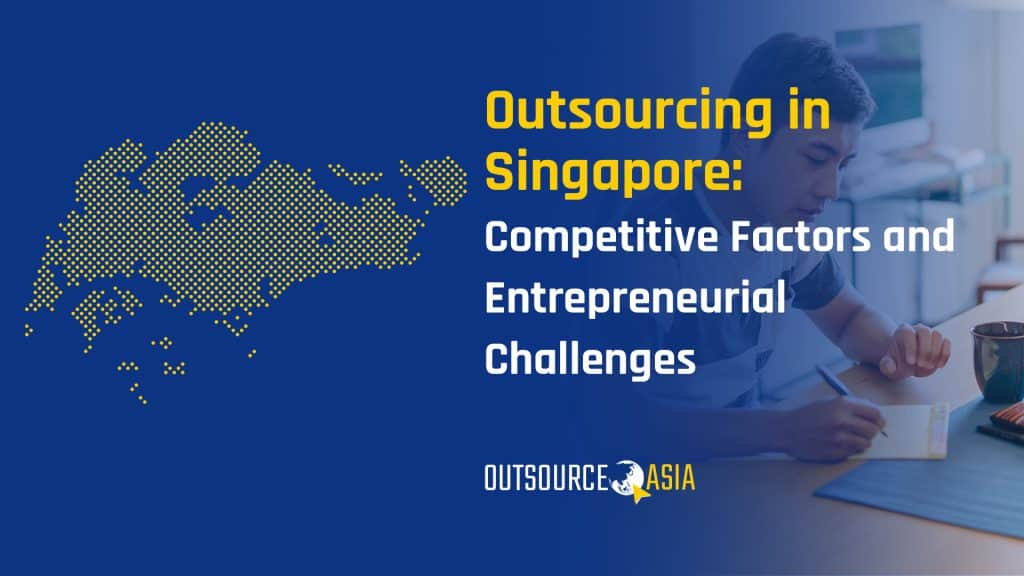 Outsourcing in Singapore